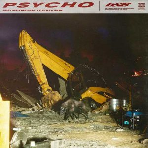 Post Malone - Psycho (feat Ty Dolla Sign)