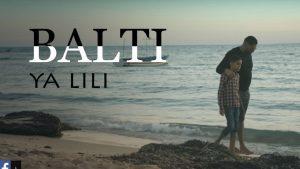 Balti - Ya Lili (feat Hamouda)