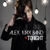 Alex Max Band перевод песен