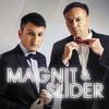 Slider & Magnit