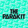 The Parakit перевод песен